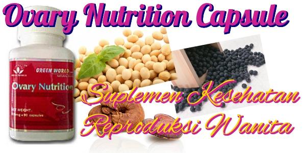Ovary nutrition capsule di Malaysia